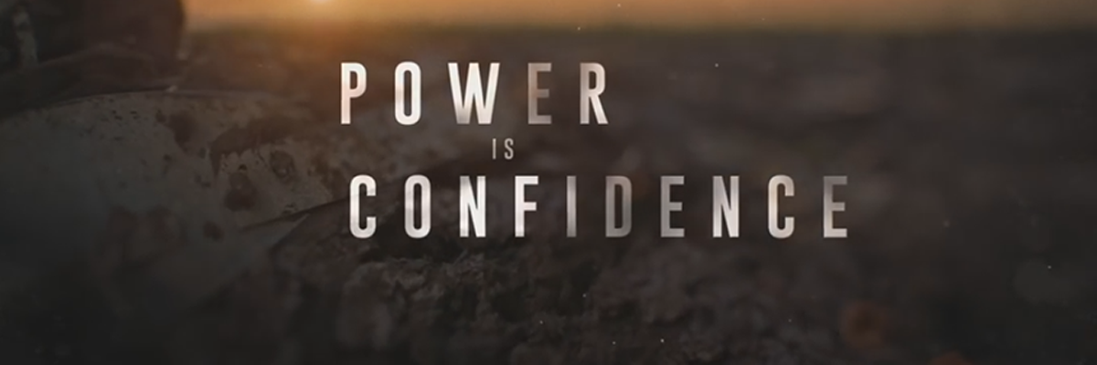Power is confidence